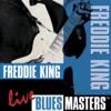 Blues Masters: Freddie King