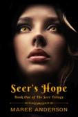 Maree Anderson - Seer's Hope (Book One of The Seer Trilogy)  artwork
