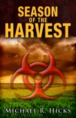 Michael R. Hicks - Season of the Harvest (Harvest Trilogy, Book 1)  artwork