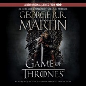 George R.R. Martin - A Game of Thrones: A Song of Ice and Fire, Book 1 (Unabridged)  artwork