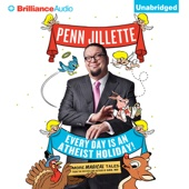 Penn Jillette - Every Day is an Atheist Holiday!: More Magical Tales from the Author of 'God, No!' (Unabridged)  artwork