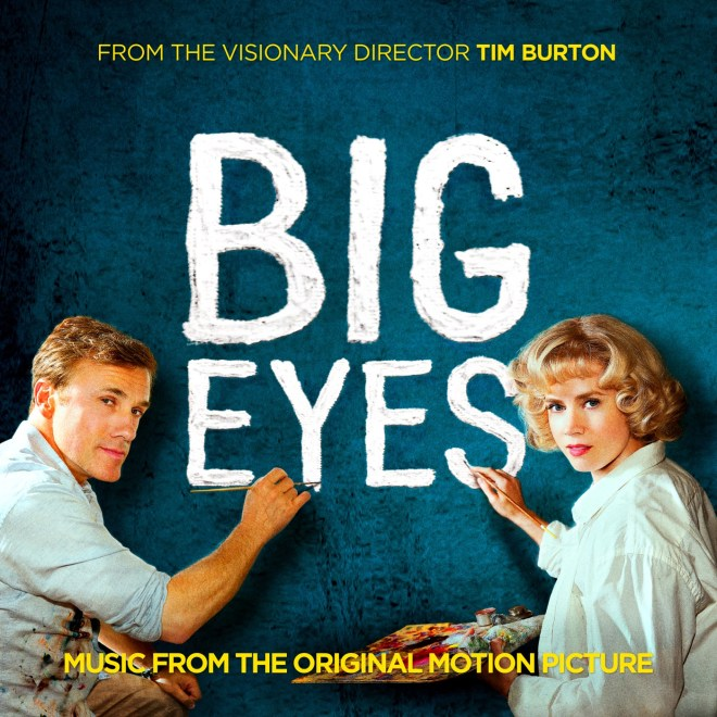 Various Artists - Big Eyes (Music from the Original Motion Picture)