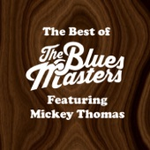 The Bluesmasters - The Best of the Bluesmasters (feat. Mickey Thomas)  artwork