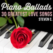 Steven C. - Piano Ballads - 30 Greatest Love Songs  artwork