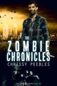 Chrissy Peebles - The Zombie Chronicles - Book 1  artwork