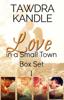 Tawdra Kandle - Love in a Small Town Box Set I  artwork