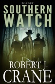 Robert J. Crane - The Southern Watch Series 1-3: Called, Depths and Corrupted  artwork