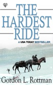 Gordon Rottman - The Hardest Ride  artwork