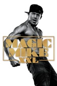 Gregory Jacobs - Magic Mike XXL  artwork