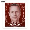 Jeremy Hardy - Jeremy Hardy Speaks to the Nation: Complete Series 8  artwork
