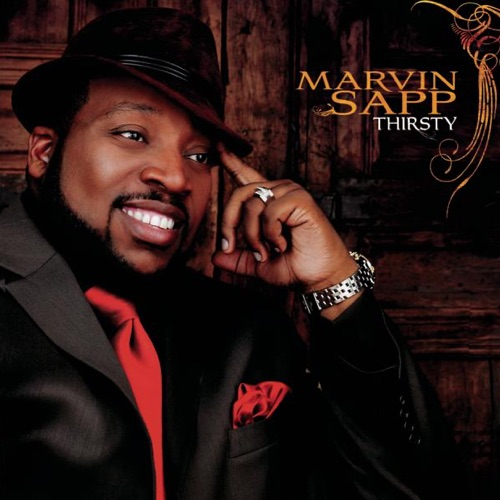 Never Would Have Made It with Marvin Sapp