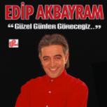 Edip Akbayram - Güzel Günler Göreceğiz Mp3 Download