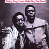 Buddy Guy & Junior Wells - Buddy Guy & Junior Wells Play the Blues  artwork