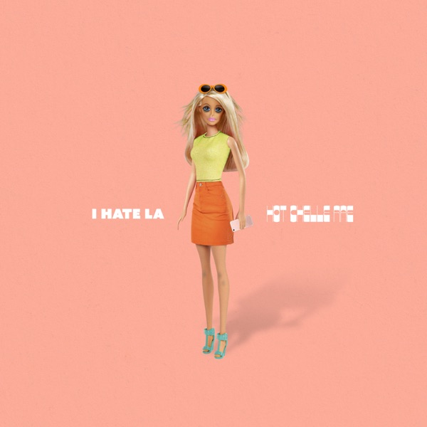 Hot Chelle Rae - I Hate LA