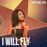 Mirriam Eka - I Will Fly