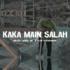 Kapthenpurek - Kaka Main Salah (feat. Silet Open Up)