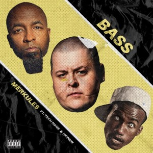 Merkules - Bass (feat. Tech N9ne & Hopsin)