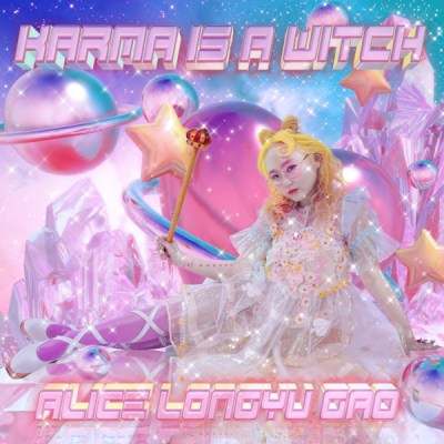 Alice Longyu Gao - Karma Is a Witch - Single
