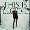 Elodie - This Is Elodie artwork