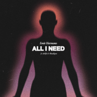 All I Need (feat. Airliftz & Bloodlyne) - Single - Emir Hermono