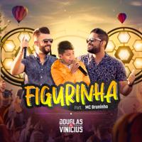 download lagu Douglas & Vinicius - Figurinha (feat. MC Bruninho) [Ao Vivo]
