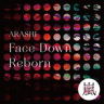 ARASHI - Face Down : Reborn