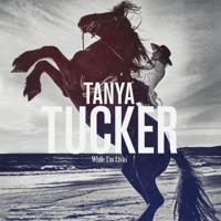 Tanya Tucker - Bring My Flowers Now