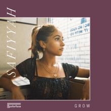 Grow - Safiyyah