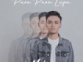 Download lagu Mahen - Pura Pura Lupa