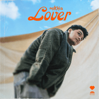 Download lagu Mikha Angelo - Lover