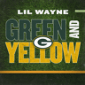 Lil Wayne - Green and Yellow (Green Bay Packers Theme Song)
