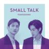 TVXQ! - Small Talk