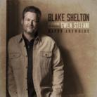 Blake Shelton - Happy Anywhere (feat. Gwen Stefani)