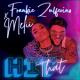 Download Frankie Zulferino & Melii - Hit That MP3
