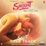 """Manan Bhardwaj - Shiddat Title Track (From """"Shiddat"""")"""