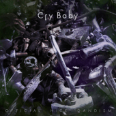 OFFICIAL HIGE DANDISM - Cry Baby