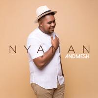 Download Mp3 Andmesh - Nyaman
