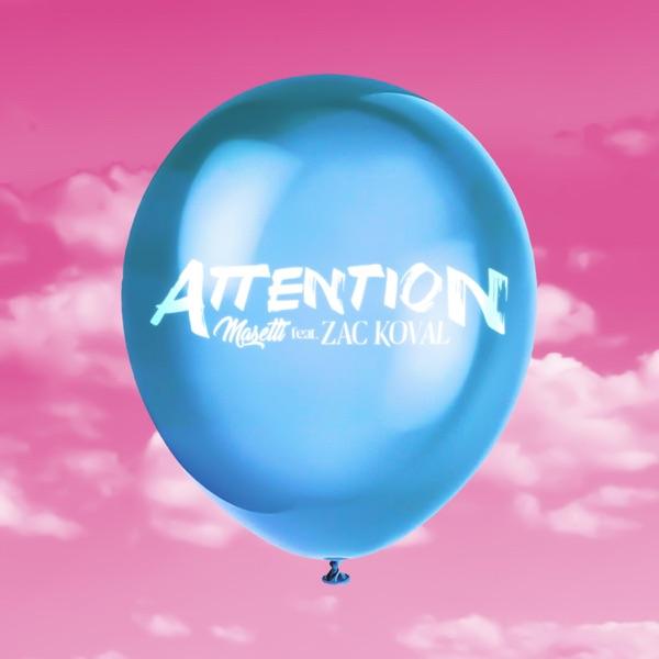 Masetti - Attention (feat. Zac Koval)