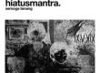 Download lagu Hiatus Mantra - Semoga Tenang (feat. Che Cupumanik)