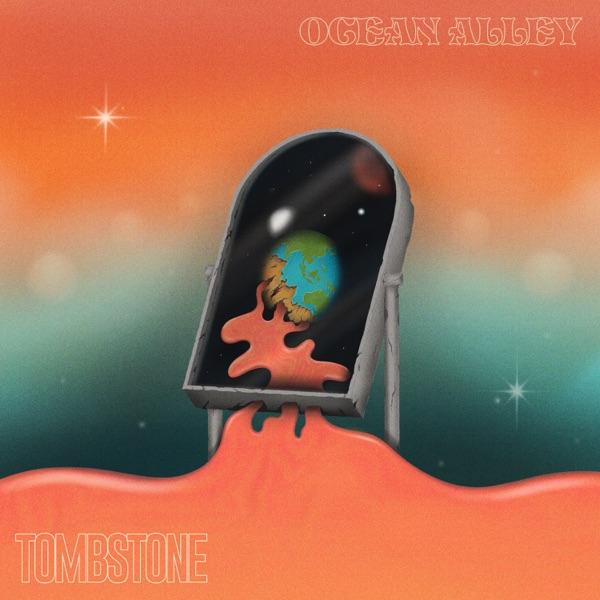 Ocean Alley - Tombstone
