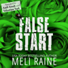 Meli Raine - False Start: False, Book 3 (Unabridged)  artwork
