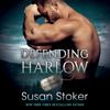 Susan Stoker - Defending Harlow: Mountain Mercenaries, Book 4 (Unabridged)  artwork