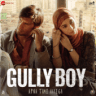Ranveer Singh, DIVINE, Naezy & Sez on the Beat - Mere Gully Mein