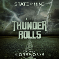 download lagu State of Mine & No Resolve - The Thunder Rolls
