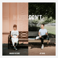download lagu Maisie Peters - Maybe Don't (feat. JP Saxe)
