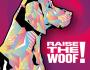 Raise the Woof! - Tails.com