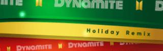 BTS - Dynamite (Holiday Remix)