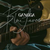 download lagu GANGGA - Blue Jeans