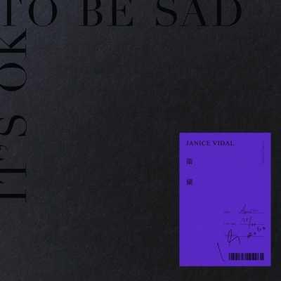 衛蘭 - It's OK To Be Sad