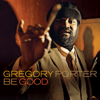 Gregory Porter - Be Good (Deluxe Edition)  artwork